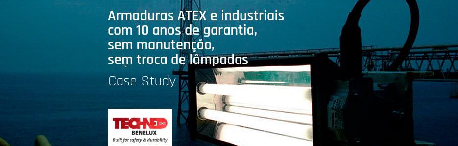 Armaduras ATEX e industriais com 10 anos de garantia